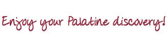Enjoy your Palatine discovery!
